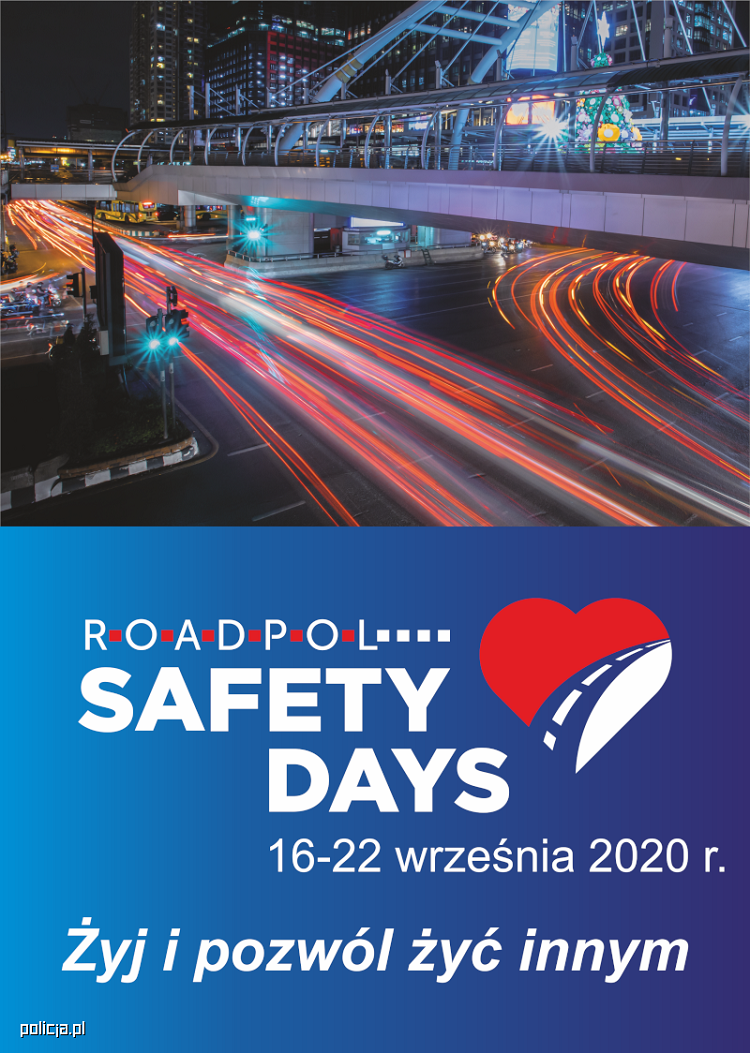 ROAD SAFETY DAYS*
